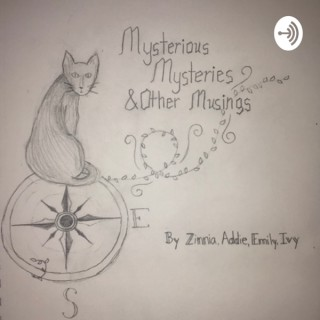 Mysterious Mysteries and Other Musings