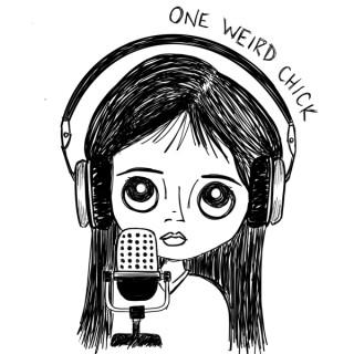 One Weird Chick