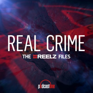 Real Crime: The REELZ Files