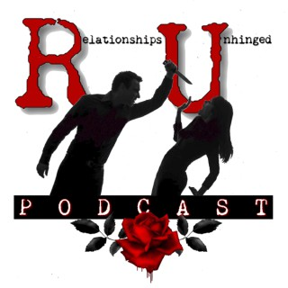 Relationships Unhinged Podcast