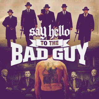 Say hello to the bad guy: Mafia, Mobsters and Outlaws