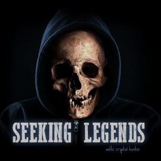Seeking Legends