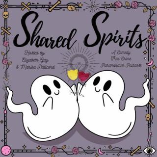 Shared Spirits