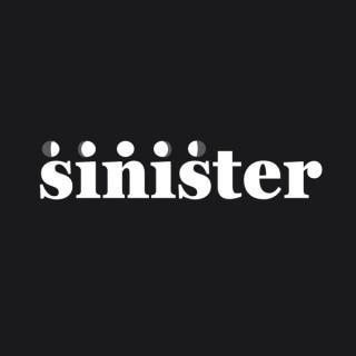 Sinister Podcast