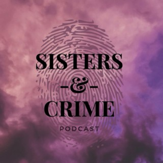 Sisters & Crime Podcast