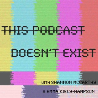 This Podcast Doesn't Exist