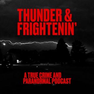 Thunder and Frightenin'