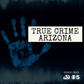 True Crime Arizona