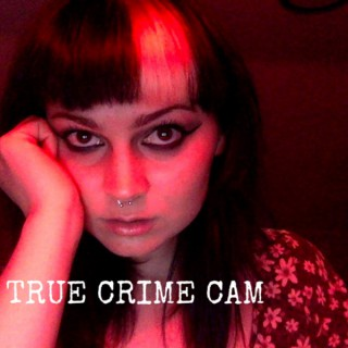 True Crime Cam