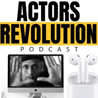 Actors Revolution Podcast