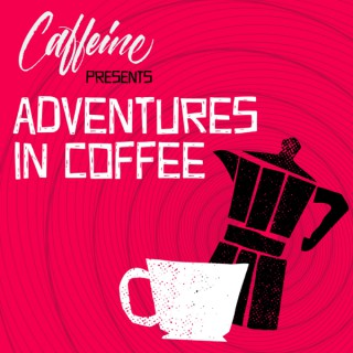 Adventures In Coffee