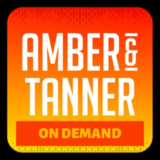 Amber & Tanner On Demand