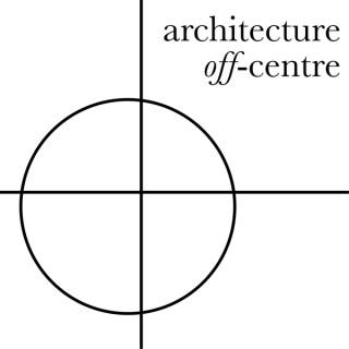 Architecture Off-Centre