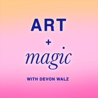 ART + MAGIC