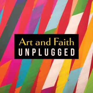 Art and Faith Unplugged