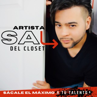 Artista Sal Del Closet