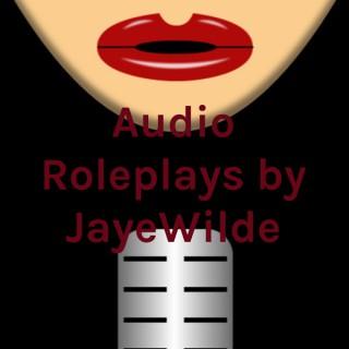 Audio Roleplays by JayeWilde