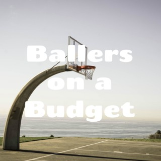 Ballers on a Budget