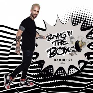 Bang'n The Box