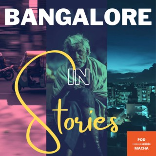 Bangalore In Stories
