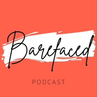 Barefaced - A Beauty Podcast