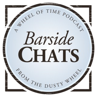 Barside Chats (A Wheel of Time Podcast)