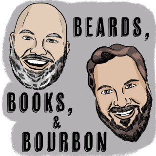 Beards, Books, and Bourbon Podcast