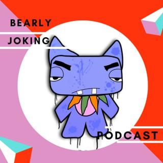 Bearly Joking