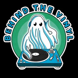 Behind the Vinyl