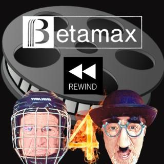 Betamax Rewind with Matt and Doug