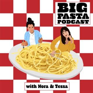 Big Pasta Podcast