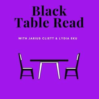 Black Table Read