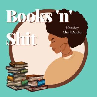 Books 'n' Shit