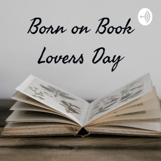 Born on Book Lovers Day