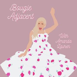 Bougie Adjacent
