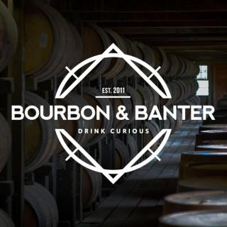 Bourbon & Banter