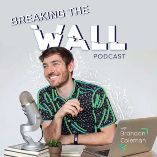 Breaking the Wall Podcast