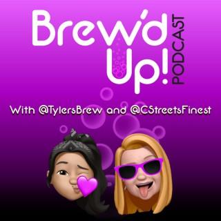 Brew'd Up!