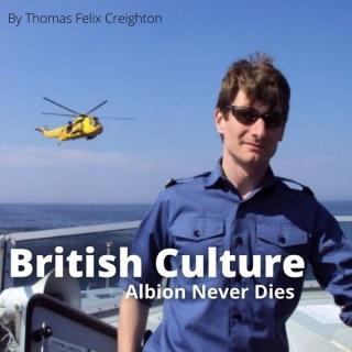 British Culture: Albion Never Dies