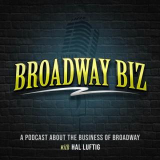 Broadway Biz with Hal Luftig