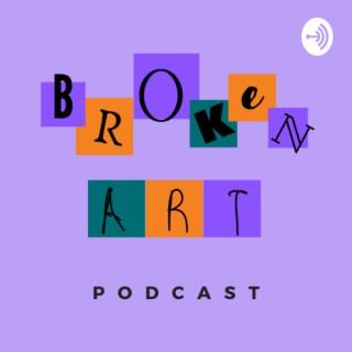 Broken Art Podcast