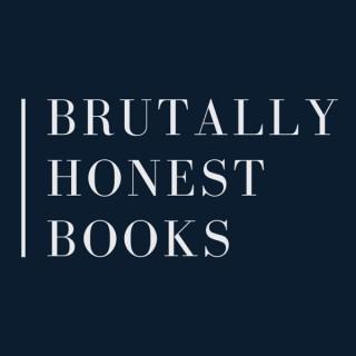 Brutally Honest Books