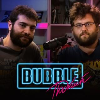 Bubble ???????