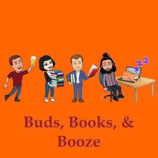 Buds, Books, & Booze