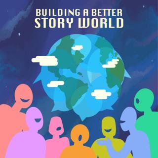 Building a Better Story World