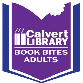 Calvert Library's Book Bites for Adults