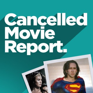 Cancelled Movie Report
