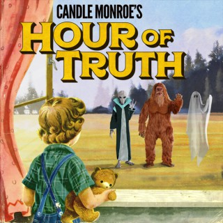 Candle Monroe's Hour of Truth