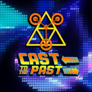 Cast to the Past