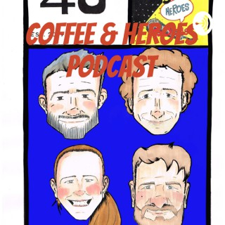 Coffee & Heroes Podcast